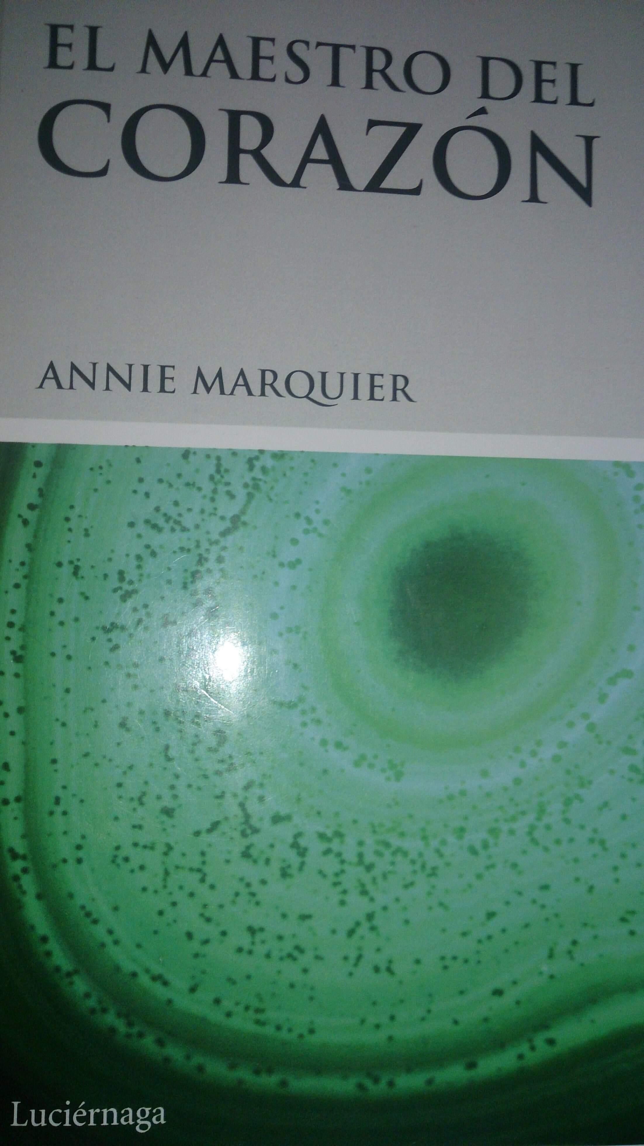 EL MAESTRO DEL CORAZÓN Annie Marquier – MINDFULNESS